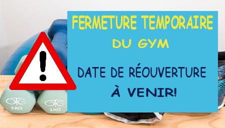 Fermeture temporaire gym